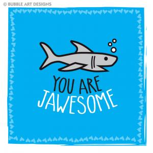 you-are-jawsome
