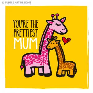 youre-the-prettiest-mum 2
