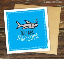 you-are-jawsome-w