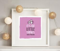 its-the-little-things-frame
